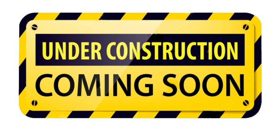Under construction Coming soon sign