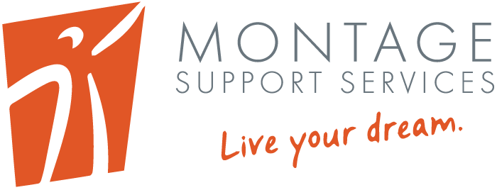 Montage Support Services - Live your dream
